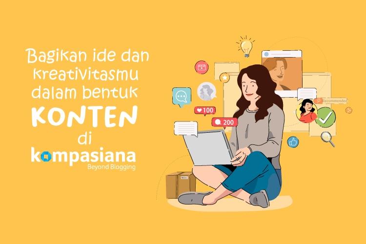 Bagikan ide kreativitasmu dalam bentuk konten di Kompasiana | Sumber gambar: Freepik