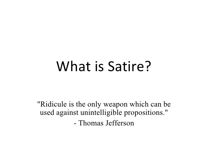 of satire essay A modest proposal for preventing the children of poor people from being a burthen to their parents or country, and for making them beneficial to the publick, commonly referred to as a modest proposal, is a juvenalian satirical essay written and published anonymously by jonathan swift in 1729 swift suggested that the impoverished irish.