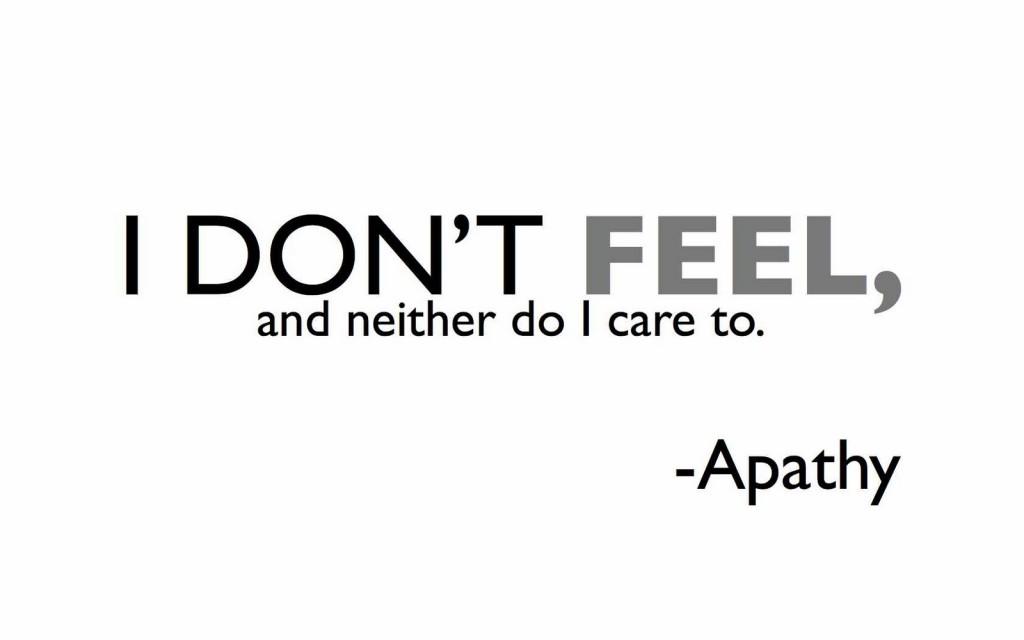 ketiadaan perasaan dan hilangnya empati terhadap orang lain