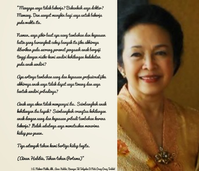 The Real Mom And The Best Wife Di Balik Kisah Habibie Ainun Kompasiana Com