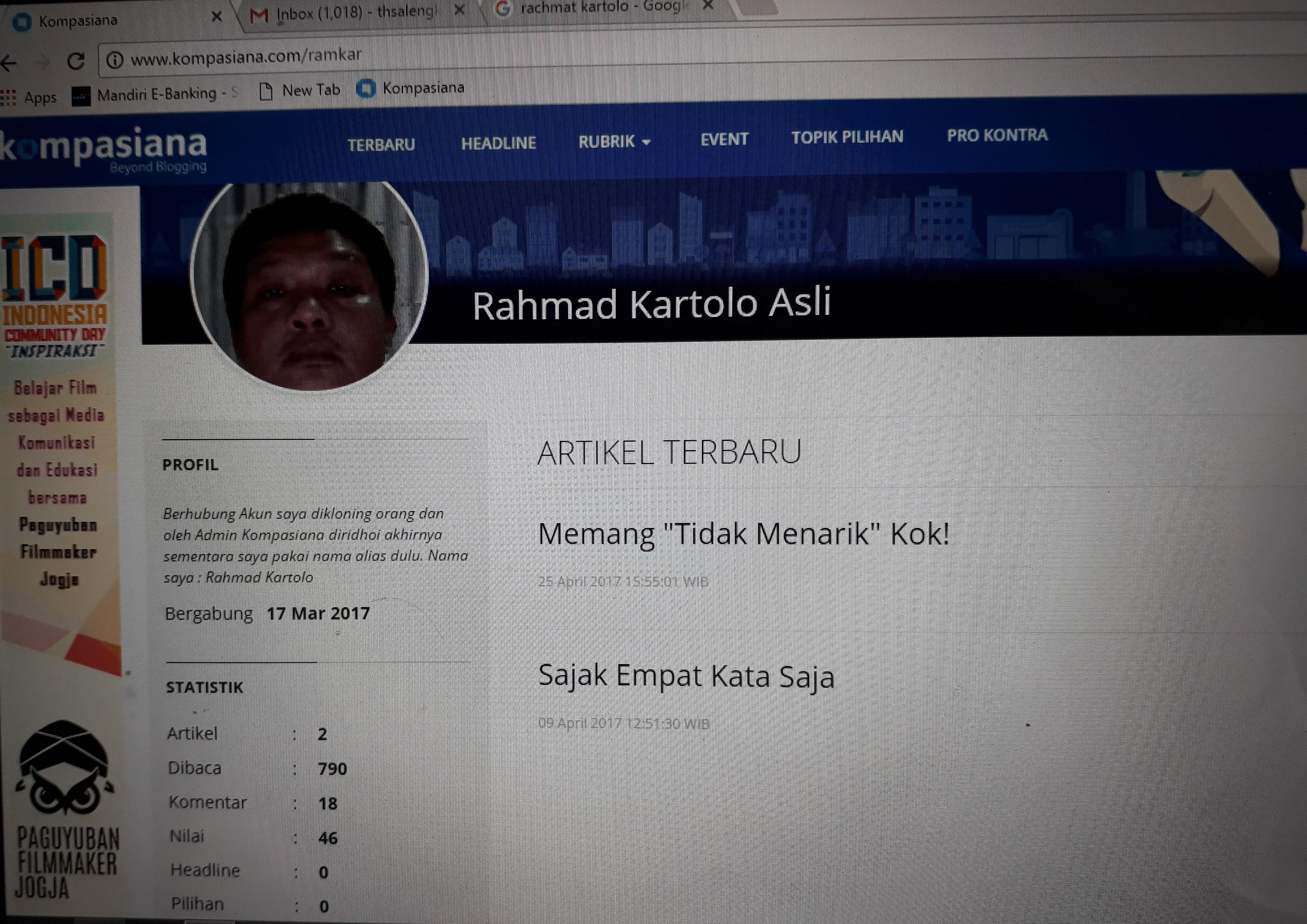 Menariknya Kompasianer Rahmad Kartolo Asli oleh T H Salengke Kompasiana