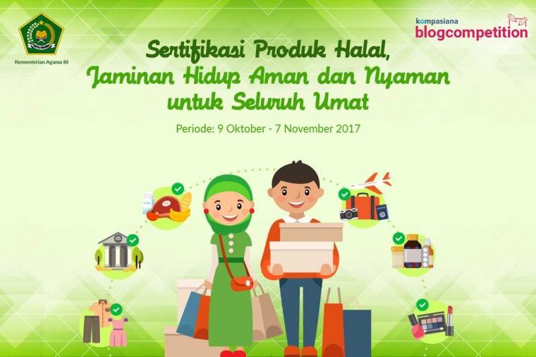 [HARI TERAKHIR] Ceritakan Pentingnya Produk Halal bagi Kehidupan Anda dan Menangkan Hadiahnya!