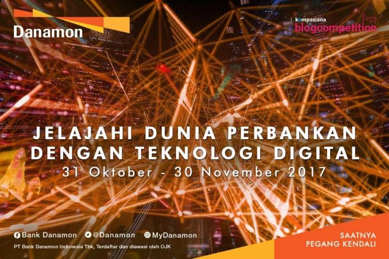 Yuk Jelajahi Dunia Perbankan dengan Teknologi Digital bersama Danamon!