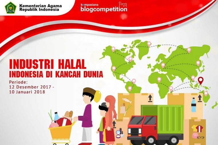 [HARI TERAKHIR] Blog Competition: Bagikan Opinimu Seputar Potensi Industri Halal Indonesia di Kancah Dunia!