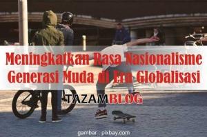 Artikel Nasionalisme Di Era Globalisasi