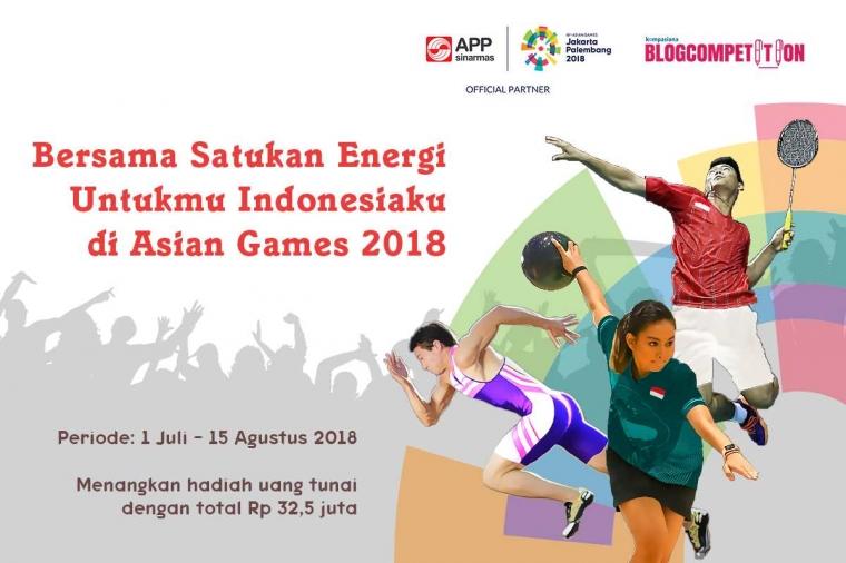 [HARI TERAKHIR] Ikut Ramaikan Asian Games di Kompasiana Bisa Dapat Total Hadiah Rp 32,5 Juta!