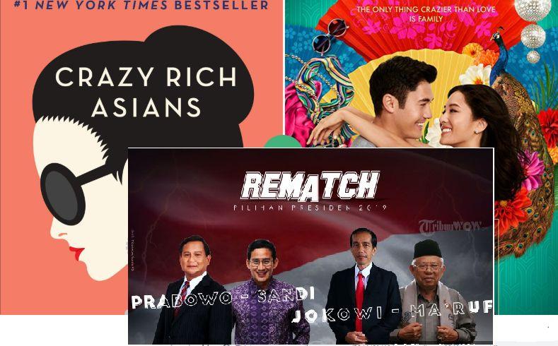 Menonton Pilpres 2019 Dengan Frame Film Crazy Rich Asians Halaman All Kompasiana Com