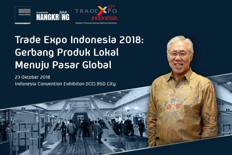 Bincang-bincang Seputar Trade Expo Indonesia 2018 bersama Mendag Enggartiasto Lukita