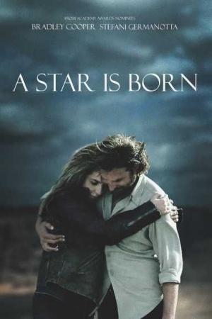 A Star Is Born Ketika Karier Menghancurkan Cinta Kompasiana Com