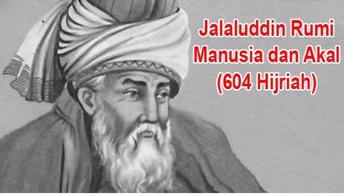 Jalaluddin Rumi Dan Filsafat Cintanya Kompasiana Com