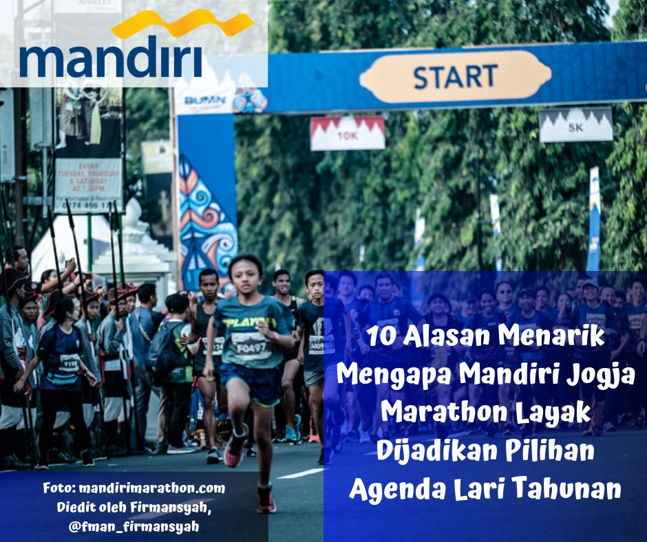 10 Alasan Menarik Mengapa Mandiri Jogja Marathon Layak Dijadikan Pilihan Agenda Lari Tahunan