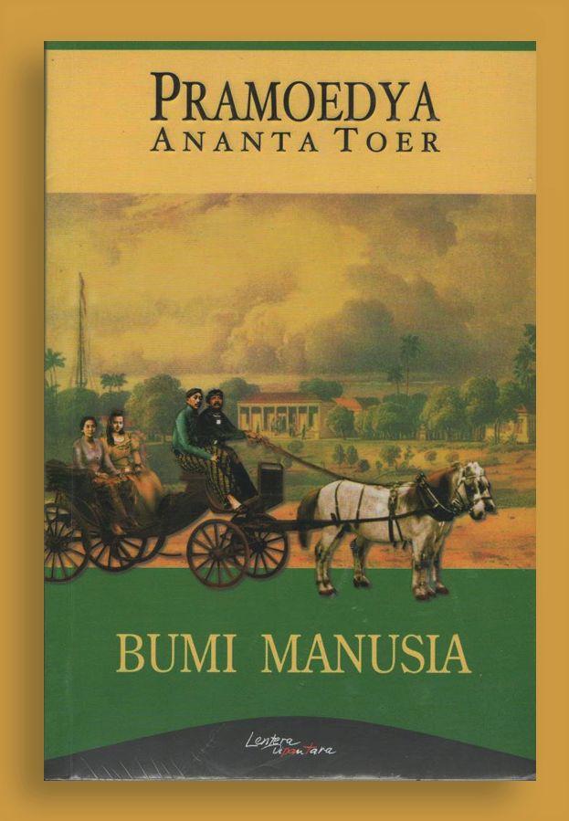 Review Novel Bumi Manusia Halaman All Kompasiana Com