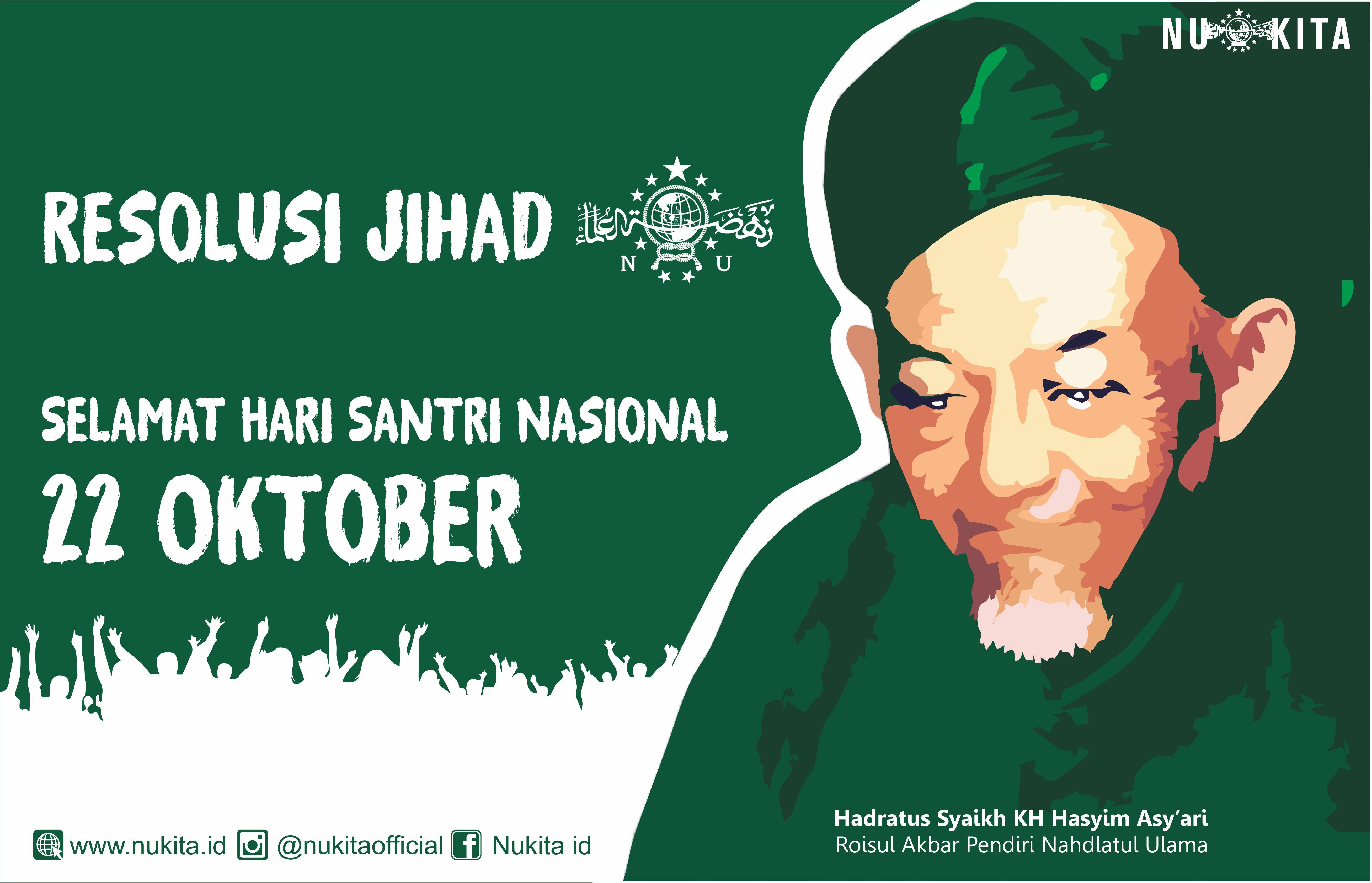 Peringatan Hari Santri Nu Hari Santri Atau Hari Peringatan Resolusi Jihad Halaman All Kompasiana Com