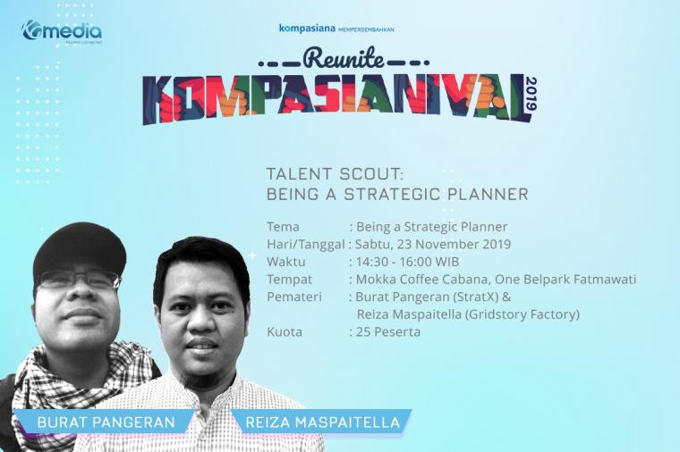 Talent Scout: Being a Strategic Planner dan Raih Kesempatan Direkrut KG Media!