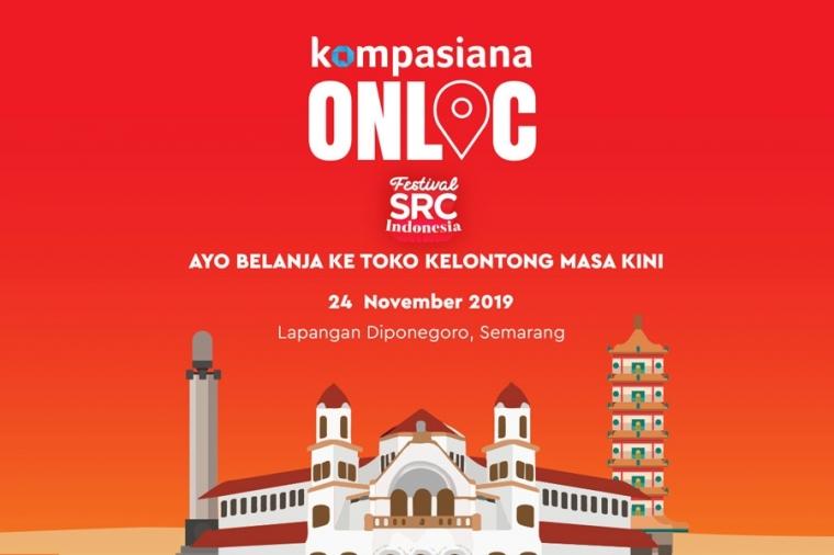 Kompasianer Semarang, Ikut Keseruan Onloc di Festival SRC Yuk!