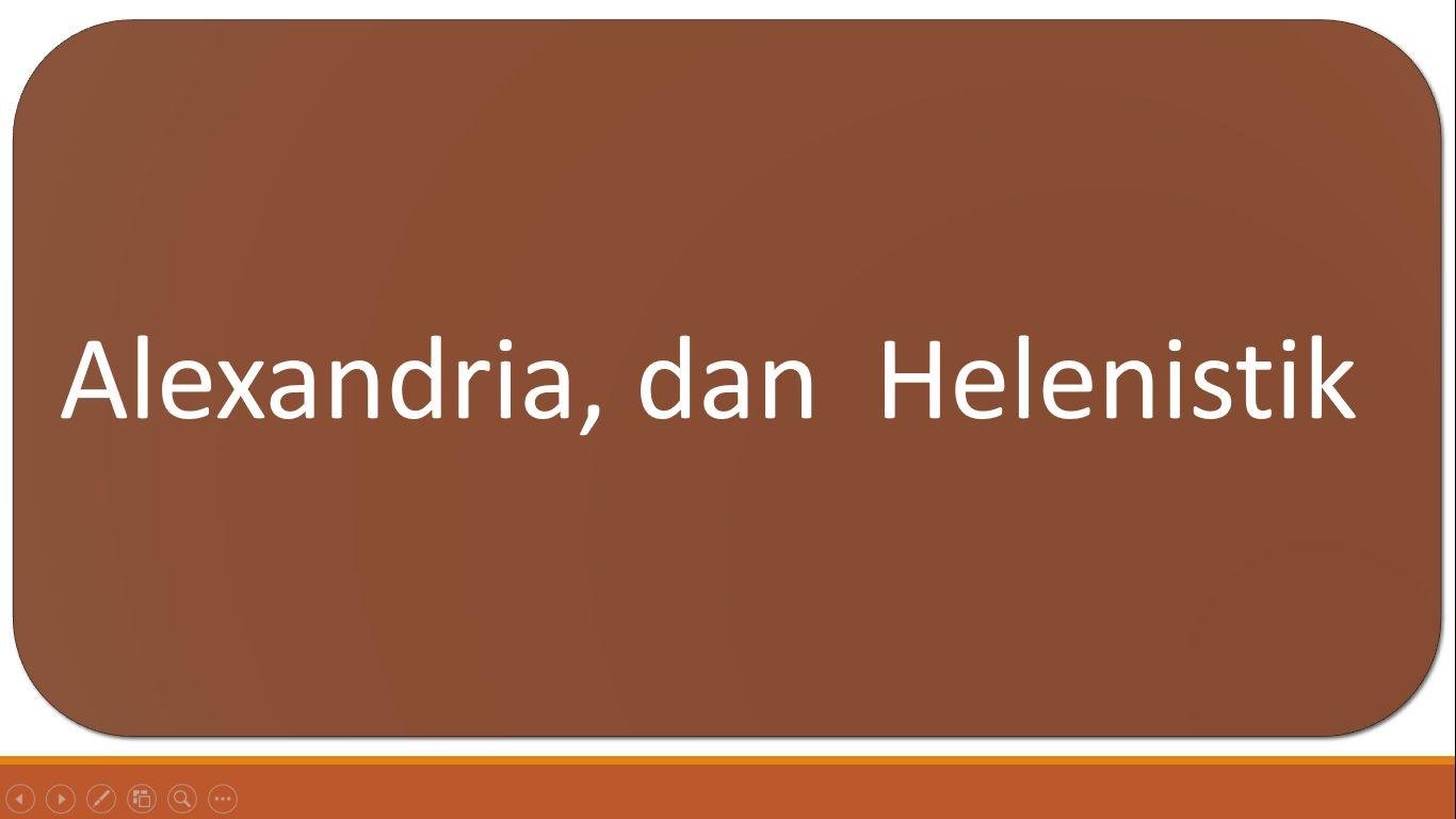 Alexandria Dan Helenistik Halaman All Kompasiana