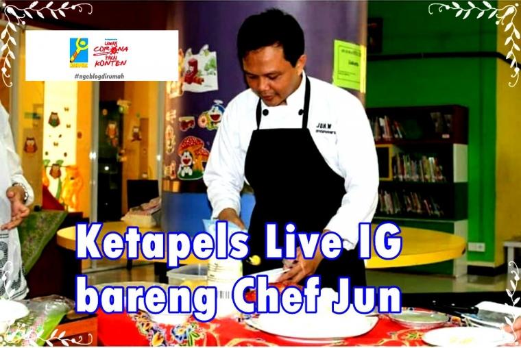 Ketapels Live Instagram, Ngobrol Bareng Chef Jun