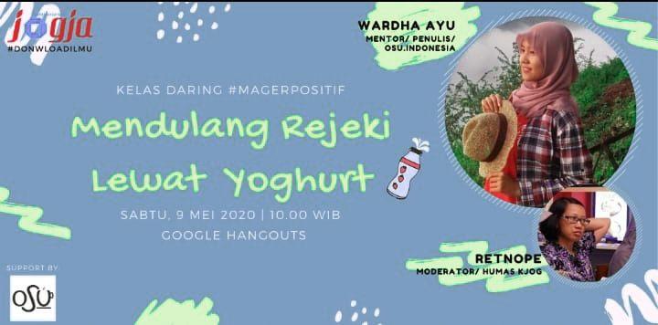 """[KJOG] Yuk Ikutan Kopdar Online """"Mendulang Rejeki Lewat Yoghurt"""""""