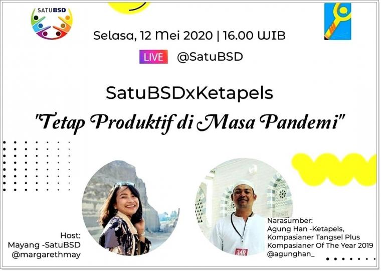 """[Event Komunitas] Bincang via Live Instagram #SatuBSDXKetapels """"Tetap Produktif di Masa Pandemi"""""""