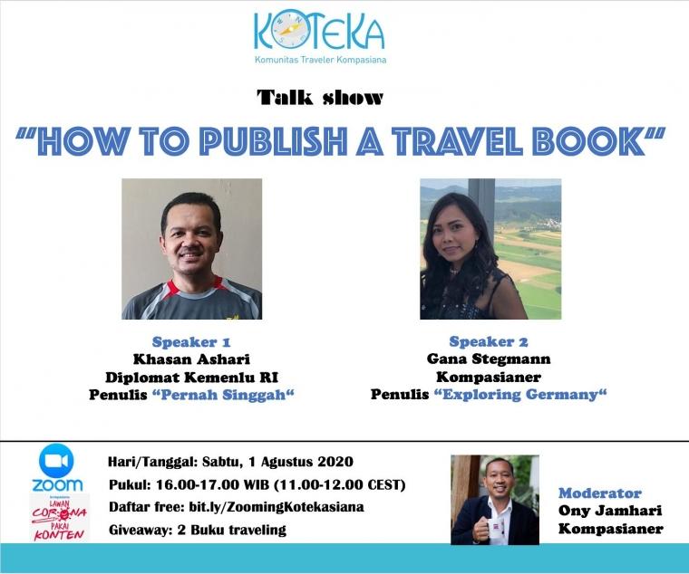 Mau Tahu Rahasia Menerbitkan Buku Travel? Ikuti Zoom Koteka Sabtu Ini!