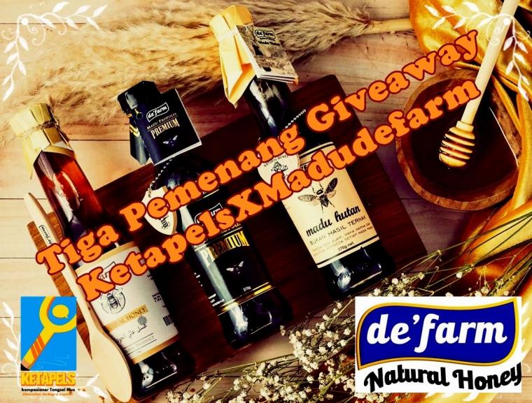 Berikut, Tiga Pemenang Giveaway Madu de'farm bareng Ketapels!