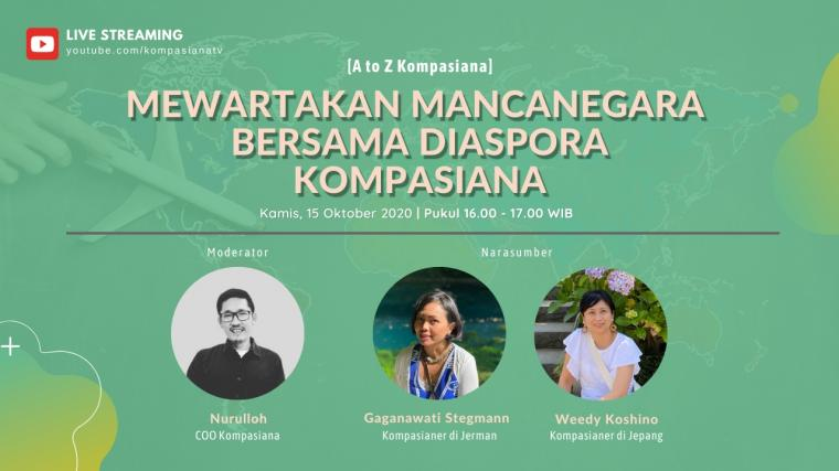 [A to Z Kompasiana] Diaspora Kompasiana Wartakan Kisah dari Mancanegara
