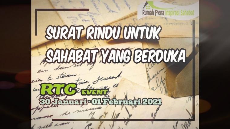 [RTC] Event Surat Rindu untuk Sahabat yang Berduka