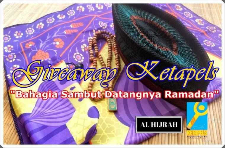 [Ketapels Giveaway] Bahagia Sambut Datangnya Ramadan