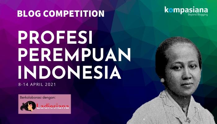 Event Ladiesiana: Yuk, Menulis tentang Profesi Perempuan Indonesia