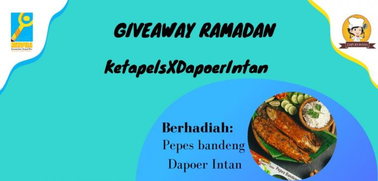 [Ramadan di Ketapels] Dapatkan Pepes Bandeng di Giveaway KetapelsXDapoerIntan