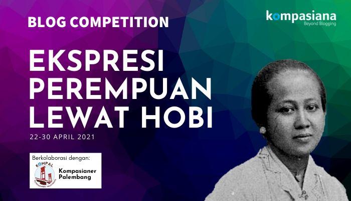 Blog Competition: Ekspresi Perempuan Lewat Hobi