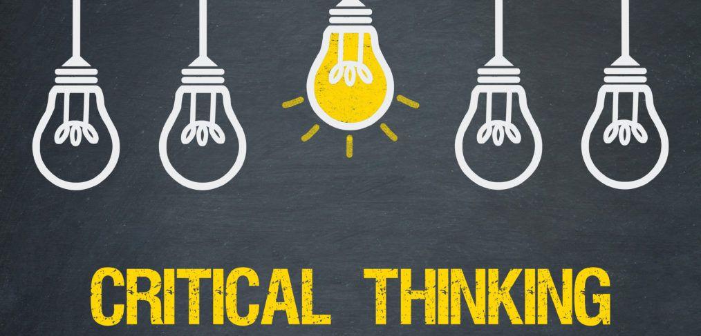 Critical Thinking, Cara yang Tepat dalam Mengambil ...