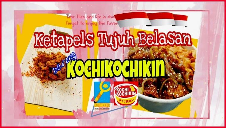 Ketapels Tujuh Belasan bareng Kochikochikin