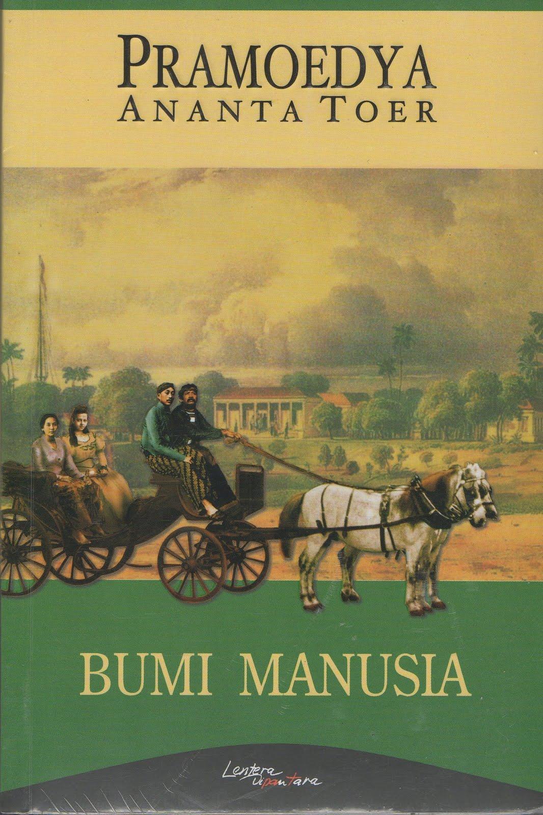 Resensi Novel Bumi Manusia Pramoedya Ananta Toer Kompasiana Com