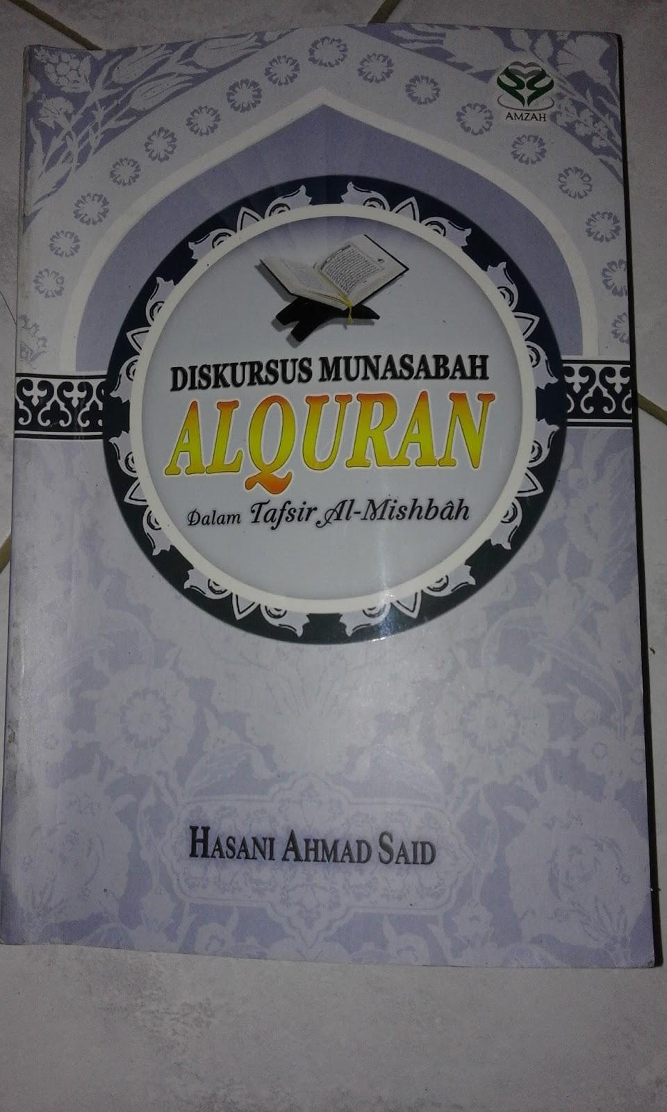 Review Buku Diskursus Munasabah Al Quran Dalam Tafsir Al Misbah